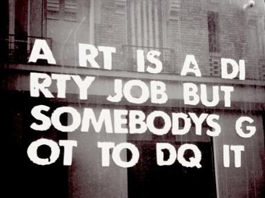 Art Is A Dirty Job